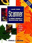 Make Your Scanner a Great Design & Production Tool-ExLibrary