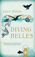Diving Belles BRAND NEW BOOK by Lucy Wood (Hardback, 2012)