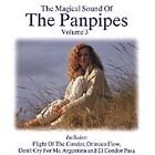 The Magical Sound of the Panpipes Vol.3 [UK Import], Various Artists, Good CD