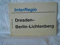 Zuglaufschild InterRegio Dresden nach Berlin Lichtenberg
