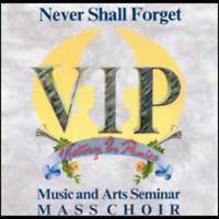 New Never Shall Forget - Vip Music & Arts Seminar Mass Choir - CD