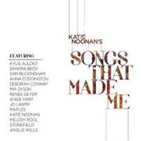New Katie Noonan'S Songs That Made Me - Various Artists - CD