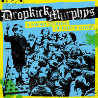 New 11 Short Stories Of Pain & Glory - Dropkick Murphys - CD