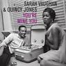 New You'Re Mine You - Vaughan,Sarah / Jones,Quincy - Vinyl