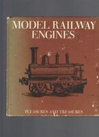 Model Railway Engines - Pleasures and Treasures by J. E. Minns
