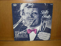 Fritz Brause - Shilly Shally  12* LP