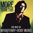 BRYAN FERRY + ROXY MUSIC - GREATEST HITS - MORE THAN THIS - CD Album 1995
