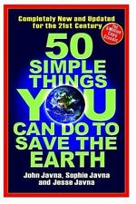 50 Simple Things You Can Do to Save the Earth: All New! Updated for the 21st Cen