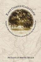 East Cooper Gazetteer:: History of Mount Pleasant, Sullivan's Island and Isle...