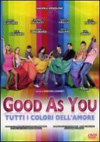 Dvd **GOOD AS YOU ♥ TUTTI I COLORI DELL'AMORE** nuovo 2011