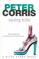 Saving Billie: A Cliff Hardy Novel, Corris, Peter