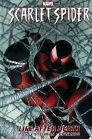 Scarlet Spider Volume 1: Life After Death-  2012 Hardcover Marvel Graphic Novel