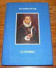 Inca Garcilaso de la Vega LA FLORIDA-PRIMA EDIZIONE