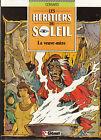 Les Héritiers du Soleil 3. La veuve-mère. CONVARD 1989