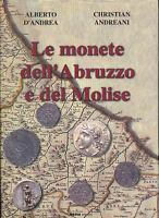 HN LE MONETE DELL'ABRUZZO E DEL MOLISE