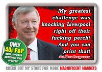 Alex Ferguson- Manchester Football Quote Fridge Magnet