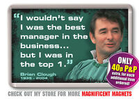 Brian Clough - Football Fridge Magnet Nottingham Forest