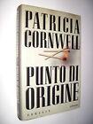 Patricia Cornwell - Punto di origine