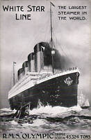White Star Line R.M.S. Olympic. The Largest Steamer in the World. 45324 Tons.