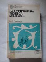 GRUNANGER -LA LETTERATURA TEDESCA MEDIEVALE- ED. SANSONI 1968