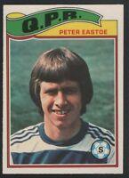 TOPPS - FOOTBALLER 1978 ORANGE BACK #013 - QPR QUEENS PARK RANGERS -PETER EASTOE