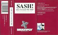 SASH - JUST AROUND THE HILL - CASSETTE TAPE SINGLE