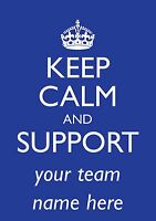 "A4 Personalised Poster  Keep Calm and ""Support your Football Team"" Birthday Gift"