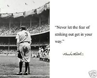 "Babe Ruth New York Yankees ""Fear"" Autograph Famous Quote 8x10 Photo Picture #k1"