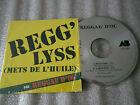CD-REGG'LYSS-METS DE L'HUILE-REGGAE D'OC-A MIDI PILE-RARE-(CD SINGLE)93-2TRACK