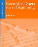 Pitts: Recorder Duets From The Beginning  Teacher's Book 2 CH61252