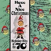Have A Nice Christmas: Holiday Hits of the '70s by Various Artists (Cassette,...
