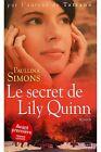 Le secret de Lily Quinn / 2006 / Simons, Paullina / Réf10806