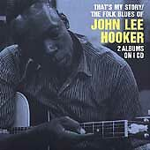 "JOHN LEE HOOKER-""THAT'S MY STORY""-BLUES-ACE-2 ALBUMS-NEW/SEALED CD 1990"