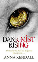Kendall, Anna Dark Mist Rising (Soulvine Chronicles) Very Good Book