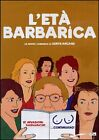 L'ETA' BARBARICA DVD