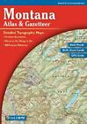Montana Atlas and GazetteerTM by Delorme (2004, Hardcover)