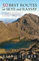 50 Best Routes on Skye and Raasay BRAND NEW BOOK by Ralph Storer (P/B 2012)