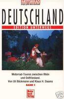 Deutschland Nord Edition Unterwegs Motorradtouren zwischen Rhön und Ostfriesland