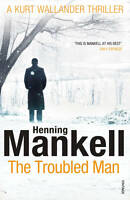 The Troubled Man: A Kurt Wallander Mystery by Henning Mankell (Paperback, 2011)