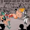 New Beat The Champ - Mountain Goats - Vinyl