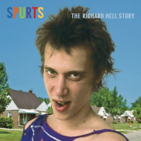 New Spurts: The Richard Hell Story - Hell, Richard - CD