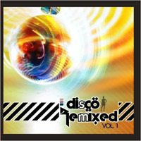 New Disco Remixed Vol. 1 / Various - Disco Remixed Vol. 1 / Various - Dance CD