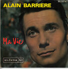 45TRS VINYL 7''/ FRENCH EP ALAIN BARRIERE / MA VIE + 2 / RCA