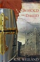 Behold the Dawn (Paperback or Softback)