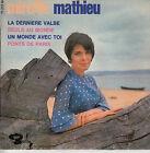 45TRS VINYL 7''/ FRENCH EP BARCLAY MIREILLE MATHIEU / DERNIERE VALSE + 3