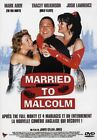 MARRIED TO MALCOM - MARK ADDDY - DVD NEUF SOUS CELLO