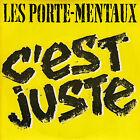 45TRS VINYL 7''/ FRENCH SP PORTE-MENTAUX / C'EST JUSTE / PUNK ROCK / NEUF MINT