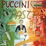 Puccini and Pasta: A Romantic Italian Feast for Your Ears CD New