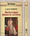 MARIA LUIGIA DONNA IN CARRIERA di Luca Goldoni