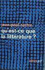 Jean Paul Sartre =QU'EST-CE QUE LA LITTERATURE?